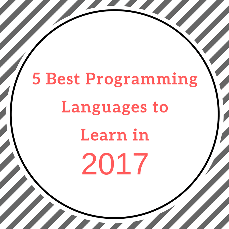 5 Best Programming Languages to Learn in 2018