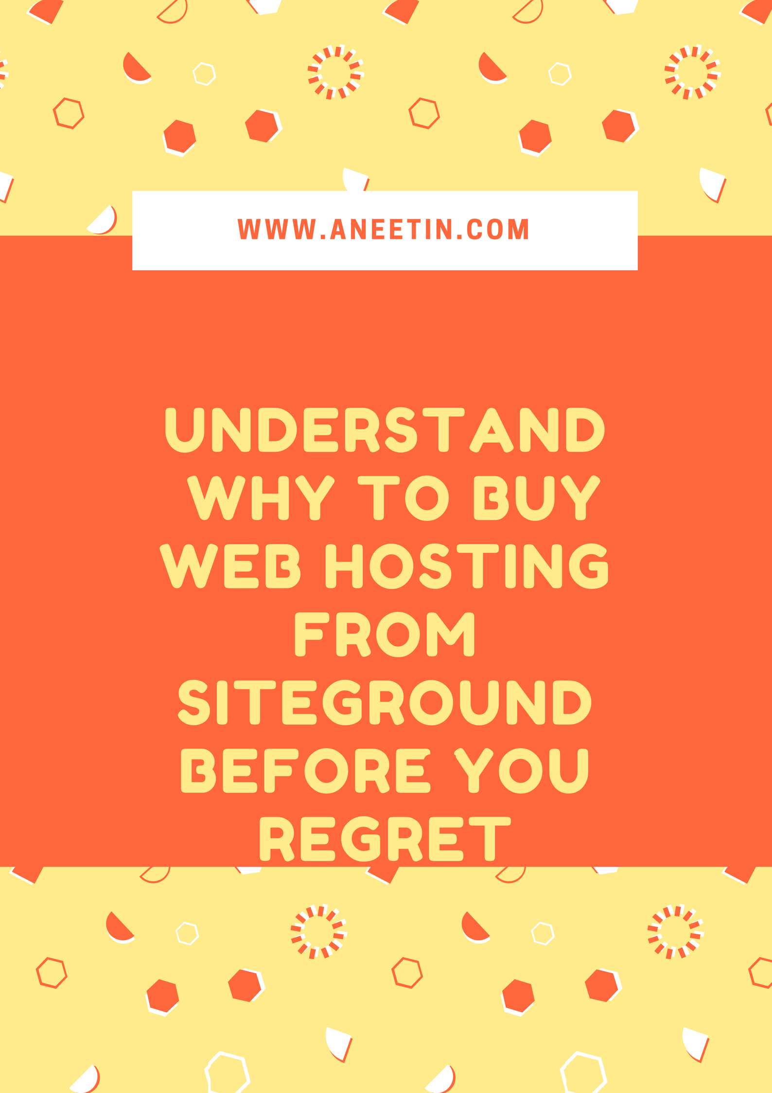 Understand Why To Buy Web Hosting From SiteGround Before You Regret